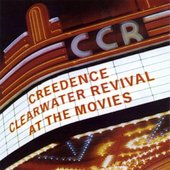 Creedence Clearwater Revival: At the Movies
