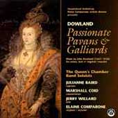 Passionate Pavans & Galliards - Music of John Dowland