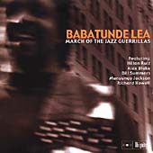 Babatunde Lea: March of the Jazz Guerillas