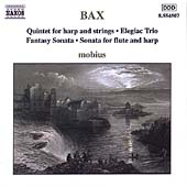 Bax: Quintet for Harp and Strings, etc / Mobius