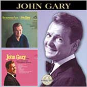 John Gary: The Nearness of You/John Gary Sings Your All-Time Favorite Songs