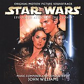 John Williams (Film Composer): Star Wars Episode II: Attack of the Clones [Original Motion Picture Soundtrack]
