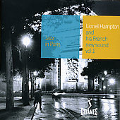 Lionel Hampton: Jazz in Paris: Lionel Hampton & His French New Sound, Vol. 1