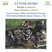 Lutoslawski: Double Concerto, etc / Kaleta, Krupa, et al