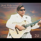 Jos&#233; Feliciano: California Dreaming
