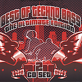 Various Artists: Best of Techno Bass: The Ultimate Edition