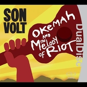 Son Volt: Okemah and the Melody of Riot [Slipcase]