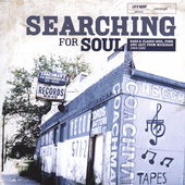 Various Artists: Searching For Soul: Rare & Classic Soul, Funk, and Jazz From Michigan 1968-1980