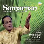 Prabhakar Karekar: Samarpan: 60th Birthday Celebration *