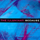 The Illuminati (Rock): Because *