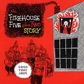The Firehouse Five Plus Two: The Firehouse Five Plus Two Story