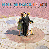 Neil Sedaka: Oh Carol: The Complete Recordings 1956-1966