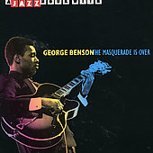 George Benson (Guitar): Masquerade Is Over