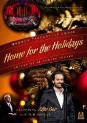 Home for the Holidays - Traditional Carols and behind the scenes glimpses / Mormon Tabernacle Choir; Alfie Boe, Tom Brokaw [DVD]