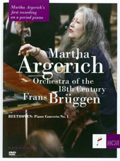 Beethoven: Piano Concerto No. 1; Documentary 'The Breath of the Orchestra' - a portrait of the Orchestra of the 18th Century / Martha Argerich (period piano Erard, 1849) [DVD]