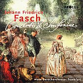 Fasch: Concerti and Sinfoniae / Main-Barockorchester
