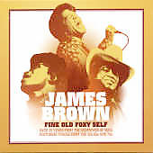 James Brown: Fine Old Foxy Self