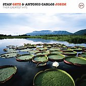 Stan Getz (Sax)/Antonio Carlos Jobim: Stan Getz & Antonio Carlos Jobim: Their Greatest Hits [Remaster]