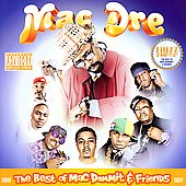 Mac Dre: The Best of Mac Dammit and Friends [PA]