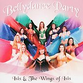 Various Artists: Bellydance Party: Isis & The Wings of Isis