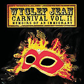 Wyclef Jean: Carnival, Vol. 2: Memoirs of an Immigrant