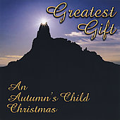 Autumn's Child: Greatest Gift (An Autumn's Child Christmas)