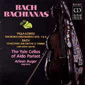 Bach Bachianas / The Yale Cellos of Aldo Parisot