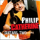 Philip Catherine: Guitars Two