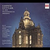 Bach, Buxtehude, etc / Ludwig Guttler, Friedrich Kircheis