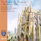 The Feast of the Ascension at Westminster Abbey / O'Donnell, Quinney, The Choir of Westminster Abbey