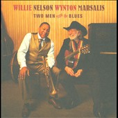 Willie Nelson/Wynton Marsalis: Two Men with the Blues