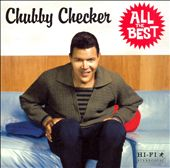 Chubby Checker: All the Best/Knock Down the Walls