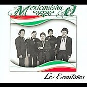 Los Ermitanos: Mexicanisimo *