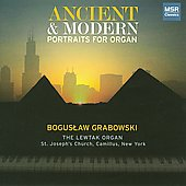 Ancient & Modern - Alain, Surzinski, Bach, Siefert, et al / Boguslaw Grabowski