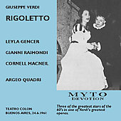 Verdi: Rigoletto, etc / Quadri, Gencer, Raimondi, MacNeil, et a