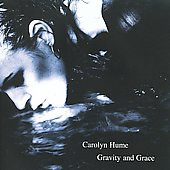 Carolyn Hume: Gravity and Grace *