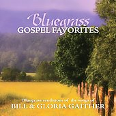 Porchlight Trio: Bluegrass Gospel Favorites: Songs of Bill & Gloria Gaither