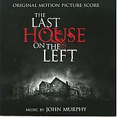 John Murphy: The Last House on the Left *