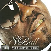 8Ball: Derty on Purpose, Vol. 2 [PA]