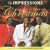 The Impressions: I'm Coming Home for Christmas