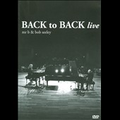 Bob Seely/Mr. B (Boogie-Woogie)/Bob Seeley: Back to Back Live