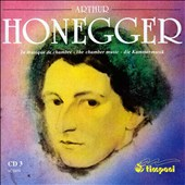 Honegger: The Chamber Music, Disc 3