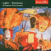 Light-Distance: Portuguese Wind Quintets by Tinoco, Santos, Lopes-Graca, Vargas, Tinoco, Delgado, Azevedo; Carrapatoso / The Galliard Ensemble