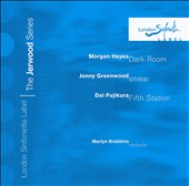 Morgan Hayen: Dark Room; Jonny Greenwood: Smear; Dai Fujikura: Fifth Station