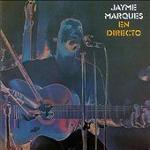 Jayme Marques/Jayme Marquez: En Directo