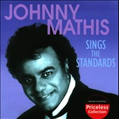 Johnny Mathis: Sings the Standards
