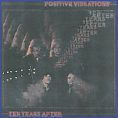 Ten Years After: Positive Vibrations