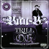 Bun B: Trill O.G (Screwed & Chopped) [PA]