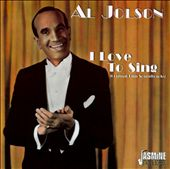 Al Jolson: I Love to Sing