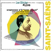 Saint-Sa&euml;ns: Symphonie No. 3 